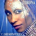 Corona - Y Generation cd musicale di CORONA
