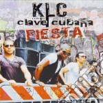 Kic Calve Cubana - Fiesta cd musicale di Kic calve cubana