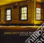 Mercanti Della Music - Piccole Illusioni cd musicale di MERCANTI DELLA MUSICA