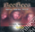 Bee gees - cover version cd musicale di A.m.p.