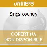 Sings country cd musicale