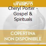 GOSPEL & SPIRITUALS cd musicale di ARTISTI VARI