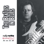 THE BEATLES IN BLUES cd musicale di ROTTA RUDY BAND