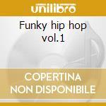 Funky hip hop vol.1 cd musicale