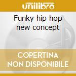 Funky hip hop new concept cd musicale
