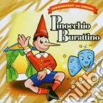 PINOCCHIO BURATTINO cd musicale