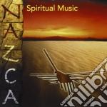 Nazca - Spiritual Music cd musicale