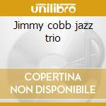 Jimmy cobb jazz trio cd musicale