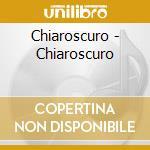 CONVERSAZIONE A TRE cd musicale di CHIAROSCURO