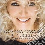 Casale Rossana - Riflessi Greatest Hits cd musicale di CASALE ROSSANA
