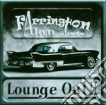Farrington Alan Trio - Lounge Out!! cd musicale