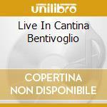 LIVE IN CANTINA BENTIVOGLIO cd musicale di VILLOTTI JIMMY QUARTET