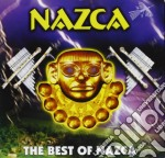 Nazca - The Best Of Nazca cd musicale di NAZCA