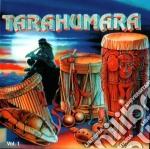 Jorge Rosas - Tarahumara Vol. 1 cd musicale di Artisti Vari