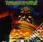 Jorge Rosas - Tarahumara Vol.2 cd musicale di Artisti Vari