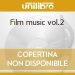 Film music vol.2 cd musicale