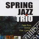 Paolo Birro / Lorenzo Conte / Eliot Zigmund - Spring Jazz Trio cd musicale di BIRRO/CONTE/ZIGMUND