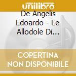 LE ALLODOLE DI SHAKESPEARE cd musicale di DE ANGELIS EDOARDO