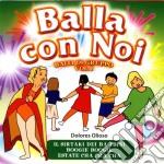 BALLA CON NOI VOL.1/BALLI DI GRUPPO cd musicale di ARTISTI VARI