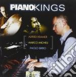 Alfred Kramer / Marco Micheli / Paolo Birro - Piano Kings cd musicale di BIRRO PAOLO TRIO