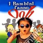 I BAMBINI FANNO AAAAAOOOOOOOHHHH!!!! cd musicale di ARTISTI VARI