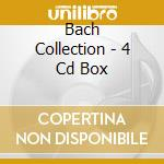 BACH COLLECTION - 4 CD BOX cd musicale di BACH