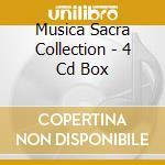 MUSICA SACRA COLLECTION - 4 CD BOX cd musicale di ARTISTI VARI