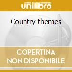 Country themes cd musicale di Morricone