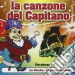 LA CANZONE DEL CAPITANO cd musicale di ARTISTI VARI