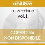Lo zecchino vol.1 cd musicale di Artisti Vari