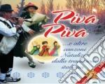 Zampogna Molisana - Piva Piva cd musicale di Artisti Vari