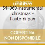 544969-instrumental christmas - flauto di pan cd musicale di Artisti Vari