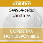 544964-celtic christmas cd musicale di Artisti Vari