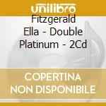 874707-double platinum collection cd musicale di Ella Fitzgerald