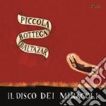 IL DISCO DEI MIRACOLI cd musicale di PICCOLA BOTTEGA BALTAZAR