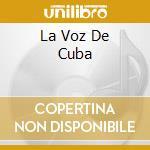 LA VOZ DE CUBA cd musicale di MORALES EMILIA