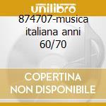 874707-musica italiana anni 60/70 cd musicale di Artisti Vari