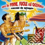 CON LE PINNE, FUCILE ED OCCHIALI....(VIANELLO, CALIFANO, D'ALESSIO...) cd musicale di ARTISTI VARI
