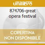 874706-great opera festival cd musicale di Collection Gold