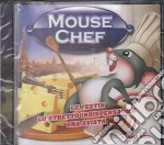 Mouse Chef cd musicale di ARTISTI VARI