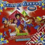BALLI DI GRUPPO VOL.5 (ASEREJE, IL BALLO DEL QUA QUA, CHIHUAHUA...) cd musicale di ARTISTI VARI