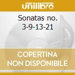 Sonatas no. 3-9-13-21 cd musicale di Beethoven