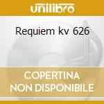 Requiem kv 626 cd musicale di Wolfgang Amadeus Mozart