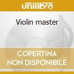 Violin master cd musicale di Mendelssohn - bruch