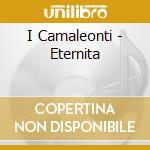 I CAMALEONTI cd musicale di CAMALEONTI
