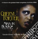 Mina in black 2 cd musicale di Cheryl Porter