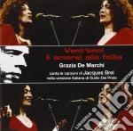 Grazia De Marchi - Vent'anni E' Amarsi Alla Follia cd musicale di De marchi grazia