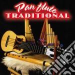 Arturo Bravo - Traditional's Panflute cd musicale di Artisti Vari