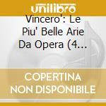 Vincero'- arie d'opera cd musicale di Artisti Vari