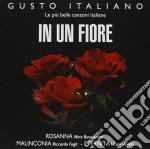 Gusto Italiano - In Un Fiore cd musicale di Artisti Vari